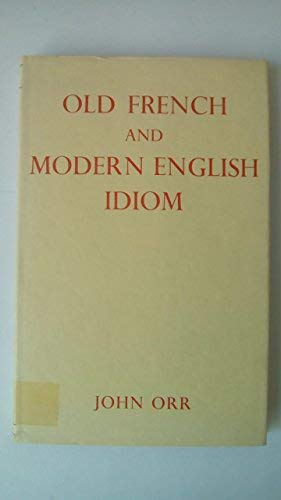9780631072003: Old French and Modern English Idiom