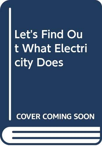 Let's Find Out What Electricity Does (9780631073000) by Charles Shapp; Martha Shapp