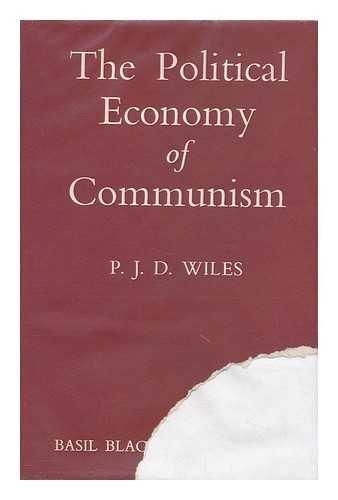 9780631073505: The Political Economy of Communism