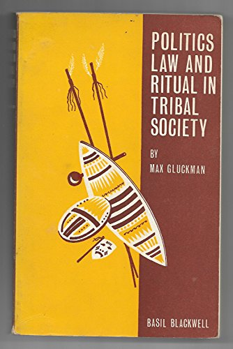 9780631087502: Politics, Law and Ritual in Tribal Society