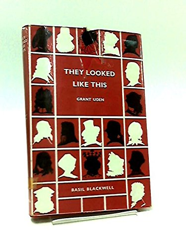 9780631096405: They Looked Like This: An Assembly of Authentic Word-Portraits of Men and Women in European History, Art and Literature Over 1900 Years