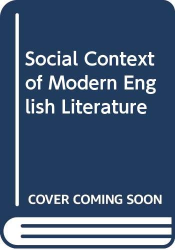 9780631097709: Social Context of Modern English Literature