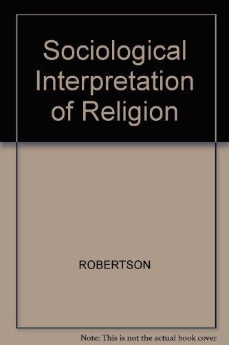 9780631098607: Sociological Interpretation of Religion