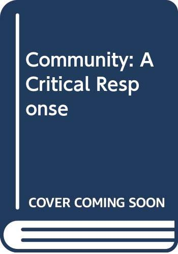 9780631099109: Community: A Critical Response (Key concepts in the social sciences)