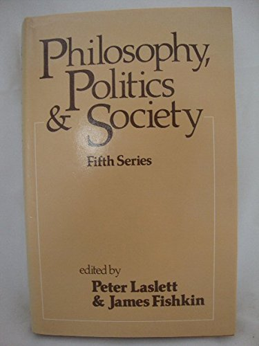 9780631101116: Philosophy, Politics and Society: Series 5