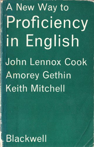 New Way to Proficiency in English: Lennox Cook, John
