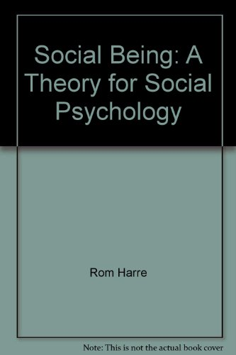 9780631106913: Social Being: Theory for Social Psychology