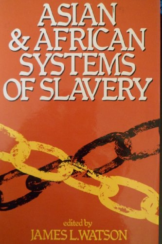 9780631110118: Asian and African Systems of Slavery