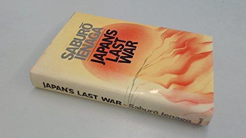9780631110217: Japan's last war: World War II and the Japanese, 1931-45