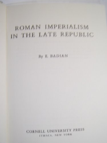 9780631111108: Roman Imperialism in the Late Republic