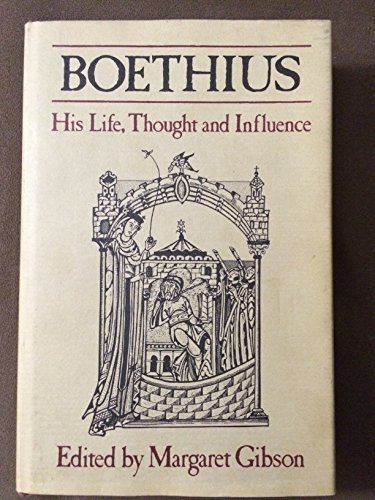 9780631111412: Boethius: His Life, Thought and Influence