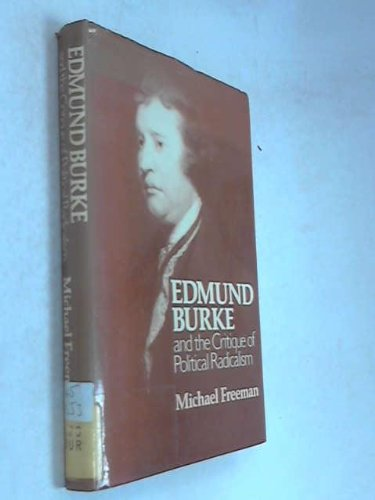 9780631111719: Edmund Burke and the Critique of Political Radicalism