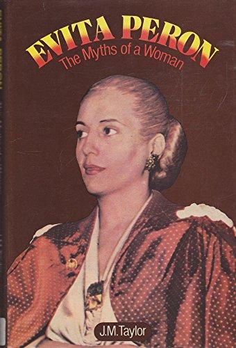 9780631114710: EVITA PERON: THE MYTHS OF A WOMAN (PAVILION SERIES, SOCIAL ANTHROPOLOGY)