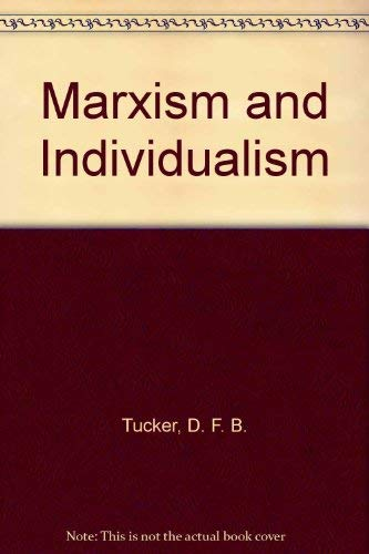 9780631115311: Marxism and Individualism