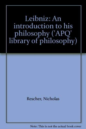 9780631115700: Leibniz: An introduction to his philosophy ('APQ' library of philosophy)