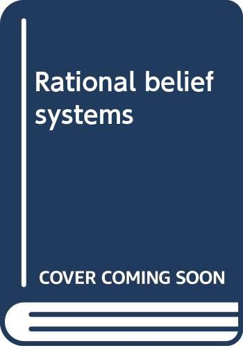 9780631115908: Rational belief systems