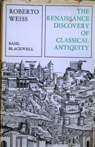 9780631116905: Renaissance Discovery of Classical Antiquity