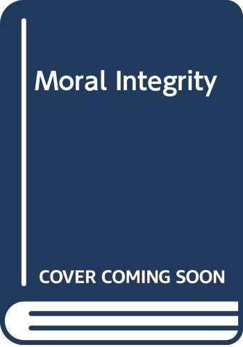 Moral Integrity (0631118705) by Peter Winch