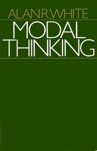 Modal Thinking: White, Alan R.