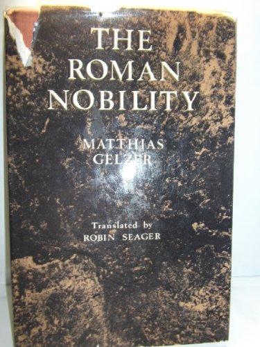 Roman Nobility: Gelzer, Matthias