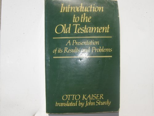 9780631120216: Introduction to the Old Testament: A Presentation of Its Results and Problems