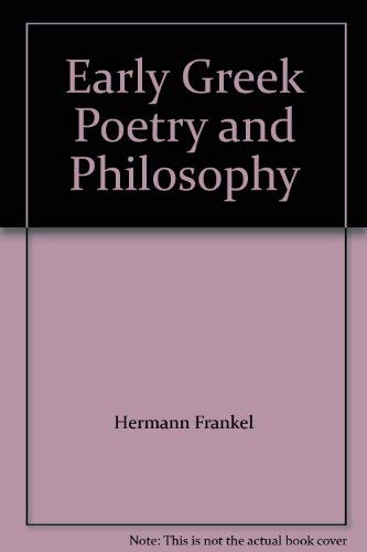 9780631120414: Early Greek Poetry and Philosophy