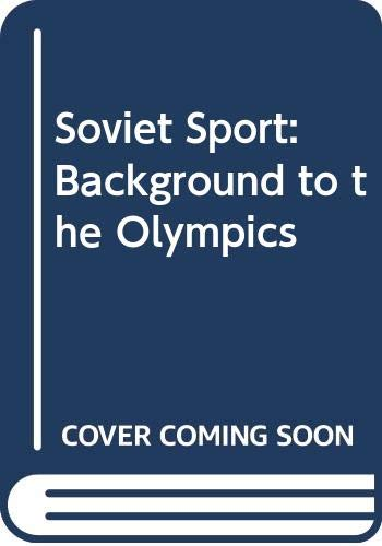 9780631122012: Soviet Sport: Background to the Olympics