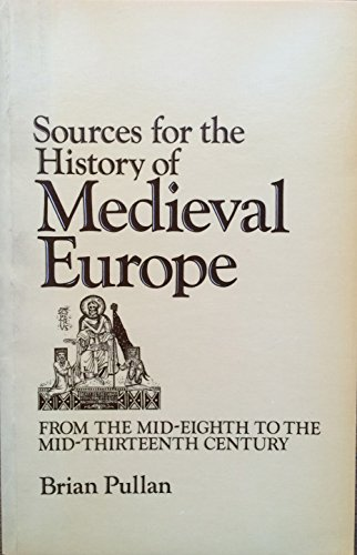 9780631123712: Sources for the History of Mediaeval Europe: From the Mid-eighth to the Mid-thirteenth Century