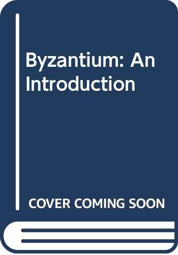 9780631124900: Byzantium: An Introduction