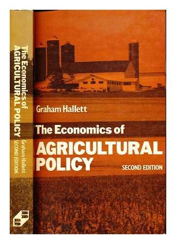 The Economics of Agricultural Policy