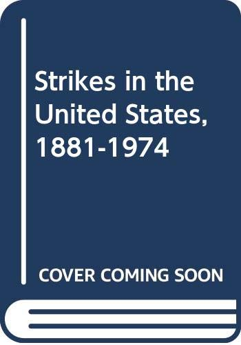 9780631125181: Strikes in the United States 1881-1974