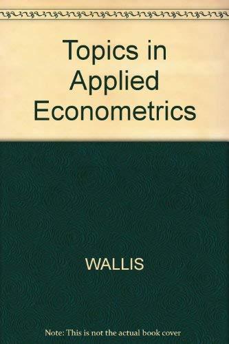 Topics in Applied Econometrics: Wallis, Kenneth F.