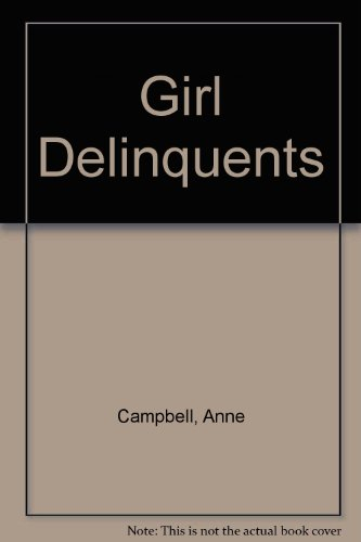 9780631125754: Girl Delinquents