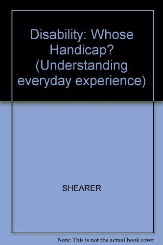 9780631126713: Disability: Whose Handicap? (Understanding everyday experience)