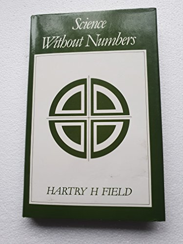 9780631126720: Science without Numbers: Defence of Nominalism (Library of Philosophy & Logic)
