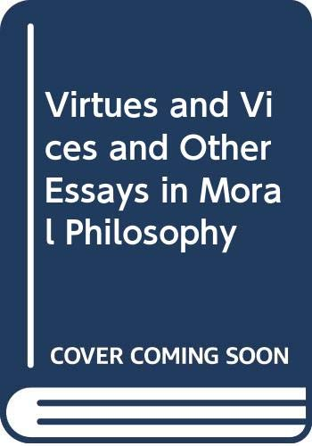 9780631127499: Virtues and Vices and Other Essays in Moral Philosophy