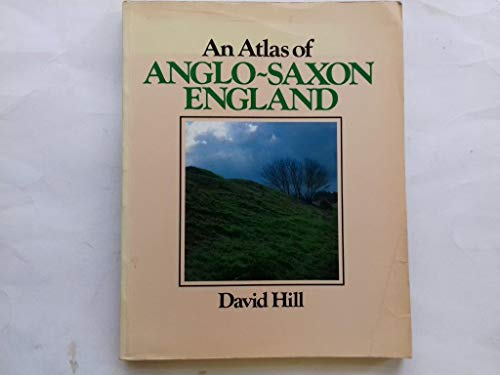 9780631127673: An Atlas of Anglo-Saxon England