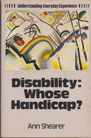9780631127680: Disability: Whose Handicap (Understanding Everyday Experience)