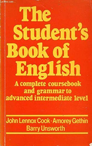 The Student's Book of English: A Complete: John Lennox Cook