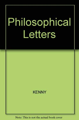 Descartes Philosophical Letters: Ed. Anthony Kenny