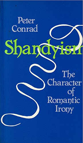 9780631128281: Shandyism: The Character of Romantic Irony
