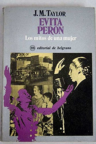 9780631128458: Evita Peron: The Myths of a Woman (Pavilion)