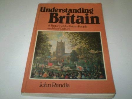 9780631128830: Understanding Britain: History of the British People and Their Culture