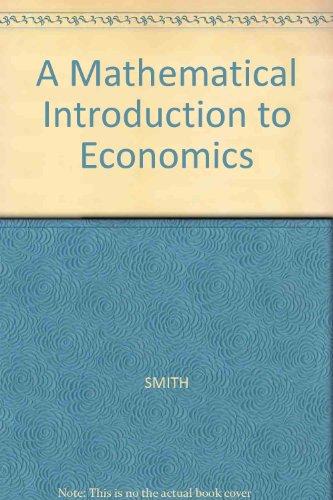 9780631128885: A Mathematical Introduction to Economics