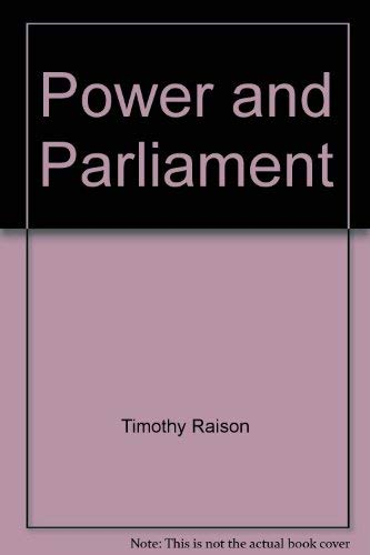 Power and Parliament: Timothy Raison