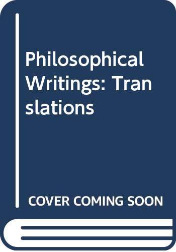 9780631129011: Philosophical Writings: Translations