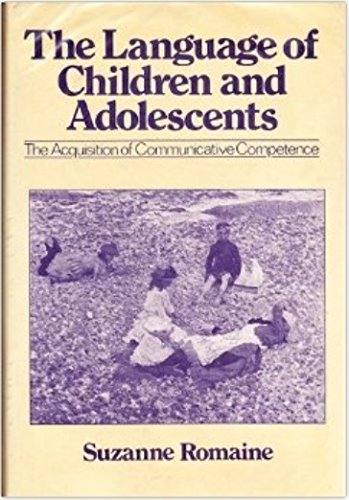 9780631129271: The Language of Children and Adolescents: Acquisition of Communicative Competence
