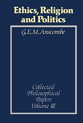 9780631129424: Ethics, Religion and Politics: Collected Philosophical Papers, Volume 3