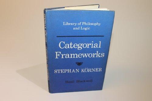9780631129509: Categorical Frameworks (Library of philosophy and logic)