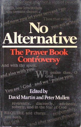 9780631129752: No Alternative: Prayer Book Controversy